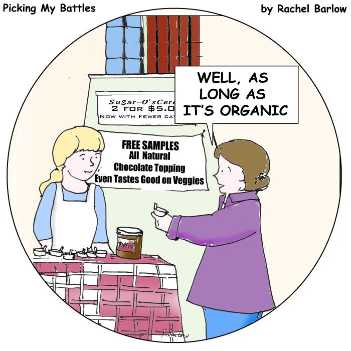 Picking-My-Battles-AS-LONG-AS-ITS-ORGANIC-WEB-Round