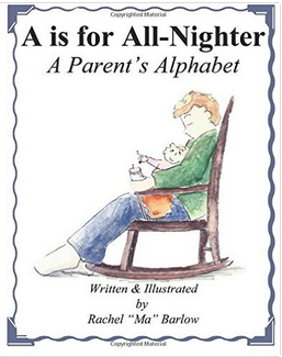 Parenting isn't all sweetness and light. With that in mind and with tongue firmly planted in cheek, A is for All-Nighter takes you through some of the sillier ABCs of parenthood.